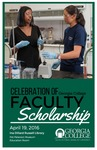 Georgia College Celebration of Faculty Scholarship 2016 by Georgia College & State University